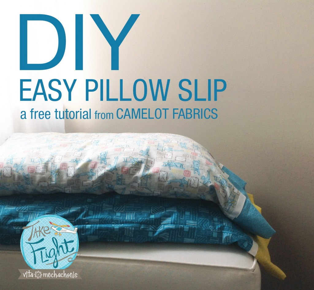 How To's Day | Easy Pillow Slip Tutorial | Camelot Fabrics